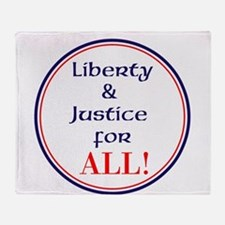Liberty and justice for all Throw Blanket