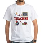 Teachers Do It With Class White T-Shirt