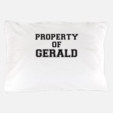 Property of GERALD Pillow Case