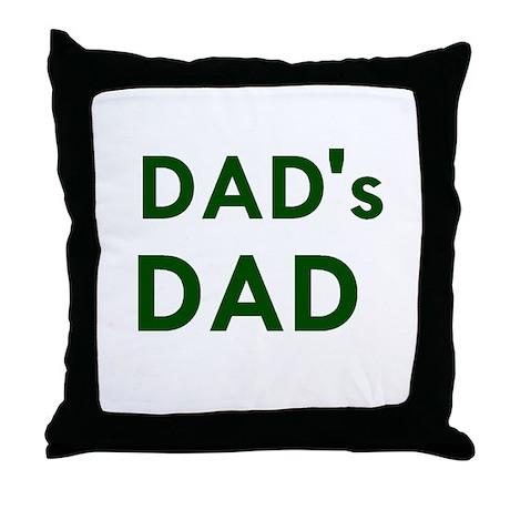 Dad's Dad Throw Pillow
