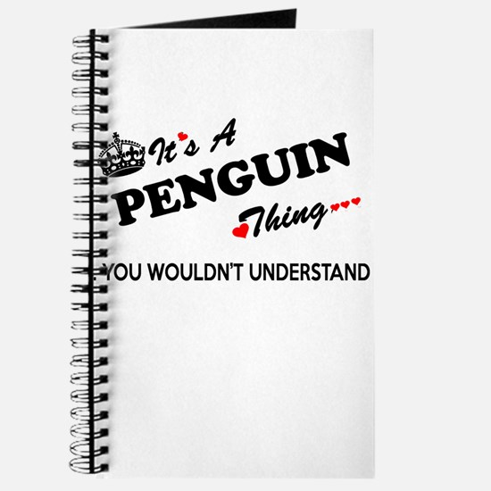 PENGUIN thing, you wouldn't understand Journal