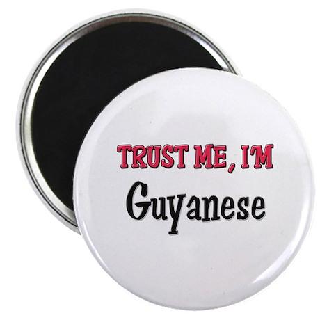 Trusty Me I'm Guyanese Magnet