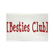 Besties Club Rectangle Magnet