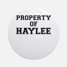 Property of HAYLEE Round Ornament