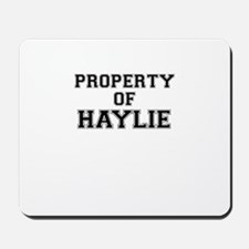 Property of HAYLIE Mousepad