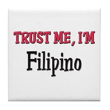 Trusty Me I'm Filipino Tile Coaster