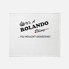 ROLANDO thing, you wouldn't understa Throw Blanket
