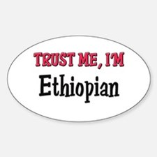 Trusty Me I'm Ethiopian Oval Decal