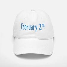 February 2nd Baseball Baseball Cap