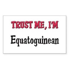 Trusty Me I'm Equatoguinean Rectangle Decal