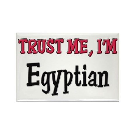 Trusty Me I'm Egyptian Rectangle Magnet