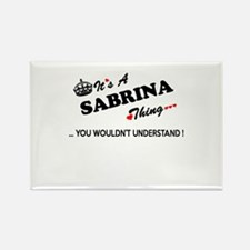 SABRINA thing, you wouldn't understand Magnets