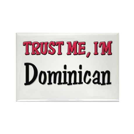 Trusty Me I'm Dominican Rectangle Magnet (10 pack)