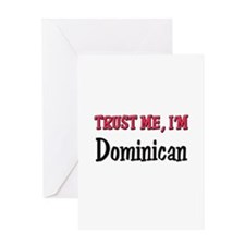 Trusty Me I'm Dominican Greeting Card