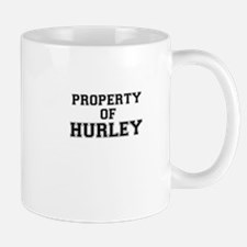 Property of HURLEY Mugs