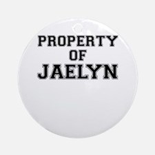 Property of JAELYN Round Ornament