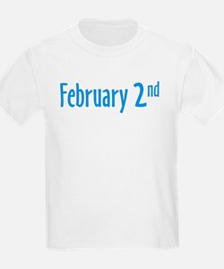 February 2nd groundhog Day T-Shirt