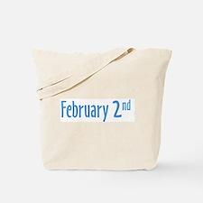 February 2nd groundhog Day Tote Bag