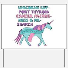 Unicorns Support Thyroid Cancer Awarenes Yard Sign