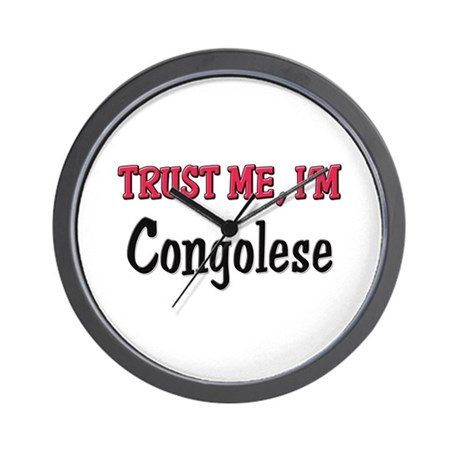 Trusty Me I'm Congolese Wall Clock