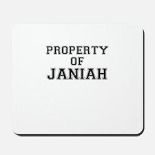 Property of JANIAH Mousepad