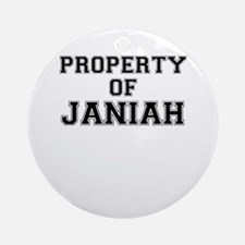 Property of JANIAH Round Ornament