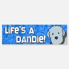 Life's a Dandie Dinmont Terrier Bumper Bumper Bumper Sticker