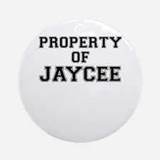 Property of JAYCEE Round Ornament