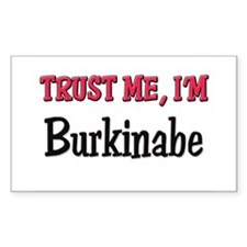 Trusty Me I'm Burkinabe Rectangle Decal