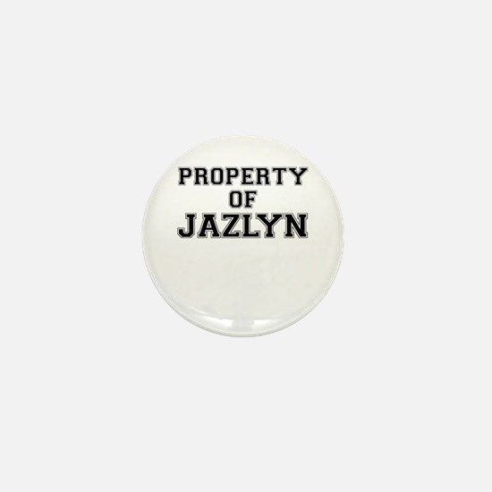 Property of JAZLYN Mini Button