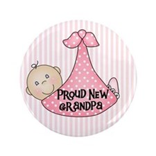 "Baby Girl Proud New Grandpa 3.5"" Button"