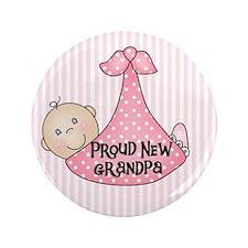 "Baby Girl Proud New Grandpa 3.5"" Button"