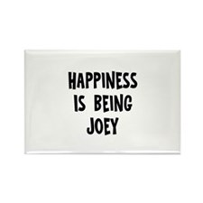 Happiness is being Joey Rectangle Magnet