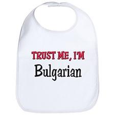 Trusty Me I'm Bulgarian Bib