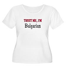 Trusty Me I'm Bulgarian T-Shirt