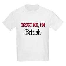 Trusty Me I'm British T-Shirt