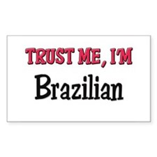 Trusty Me I'm Brazilian Rectangle Decal