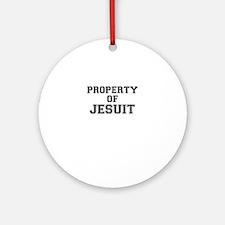 Property of JESUIT Round Ornament