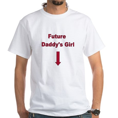 Future Daddy's girl White T-Shirt