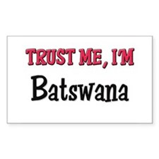 Trusty Me I'm Batswana Rectangle Decal