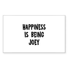 Happiness is being Joey Rectangle Decal