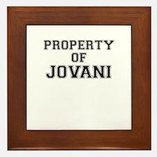 Property of JOVANI Framed Tile