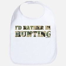 I'D RATHER BE HUNTING Bib