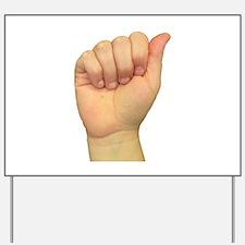 ASL Letter A Yard Sign