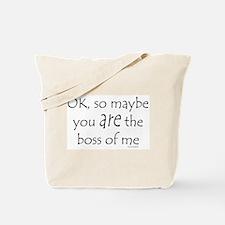 Boss of Me 2 Tote Bag
