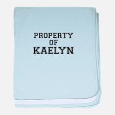 Property of KAELYN baby blanket