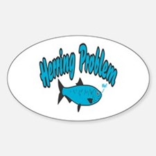 Herring Problem Oval Decal