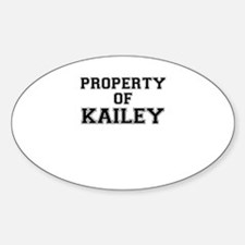 Property of KAILEY Decal