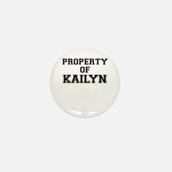 Property of KAILYN Mini Button