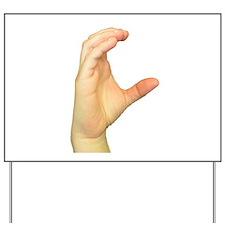 ASL Letter C Yard Sign
